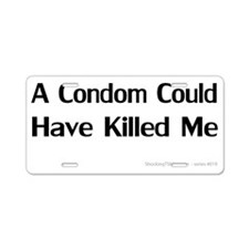CondomKilled-blacktype Aluminum License Plate