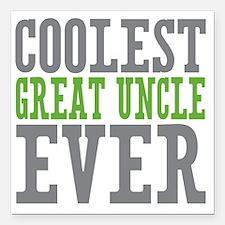 """Coolest Great Uncle Square Car Magnet 3"""" x 3"""""""