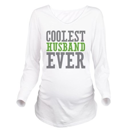 Coolest Husband Long Sleeve Maternity T-Shirt