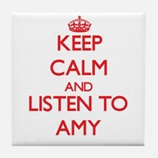 Keep Calm and listen to Amy Tile Coaster