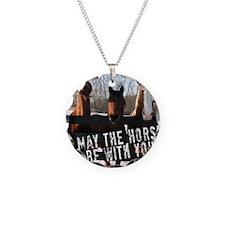 MaytheHorse10x10 Necklace