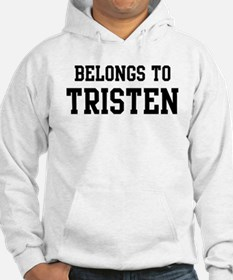 Belongs to Tristen Hoodie