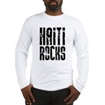 Haiti Rocks Long Sleeve T-Shirt
