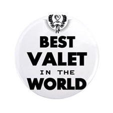 "The Best in the World – Valet 3.5"" Button"