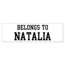 Belongs to Natalia Bumper Bumper Sticker