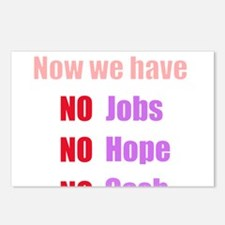 no jobs hope change Postcards (Package of 8)