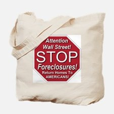 attention_Wall_Street_stop_foreclosures Tote Bag
