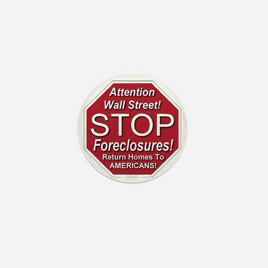 attention_Wall_Street_stop_foreclosure Mini Button