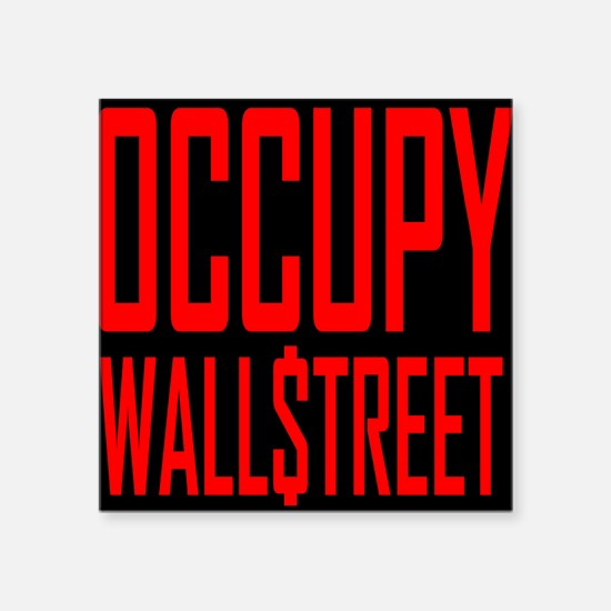 "occupywllstrt1front Square Sticker 3"" x 3"""