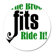 If The Broom Fits Round Car Magnet