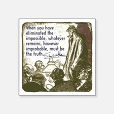 "sherlockquote_truth Square Sticker 3"" x 3"""