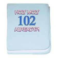 Holy Moly 102 already baby blanket