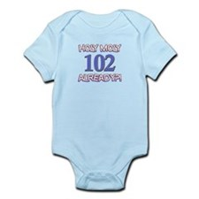Holy Moly 102 already Infant Bodysuit