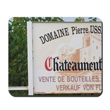 Sign to Domaine Pierre Usseglio. Chateau Mousepad