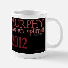 MurphyWasAnOptimist 8.5X11 Calendar Mug
