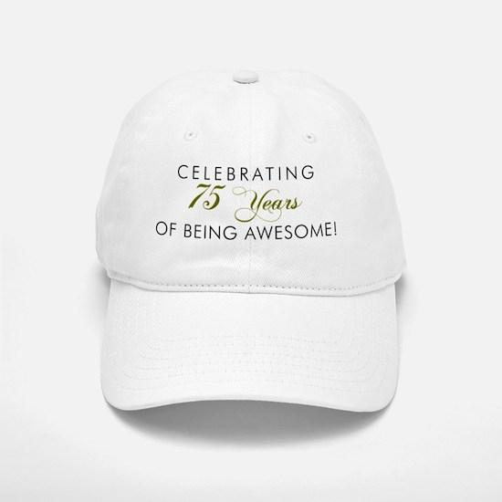 Celebrating 75 Years Awesome Cap