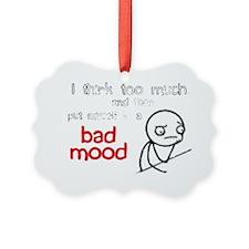 bad mood.gif Ornament
