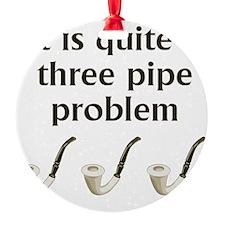 threepipewhite Ornament