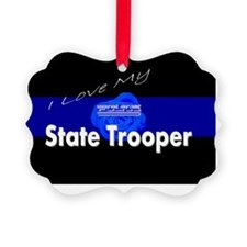Love my state trooper Ornament