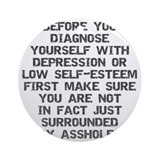 2000x2000beforeyoudiagnose2grayclea Round Ornament