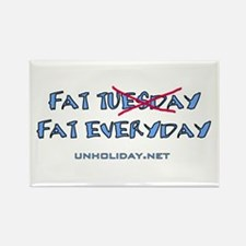 Fat Tuesday Everyday Rectangle Magnet