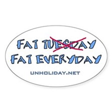 Fat Tuesday Everyday Oval Decal