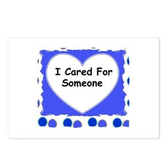 I CARED FOR SOMEONE Postcards (Package of 8)