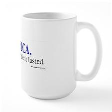 AMERICA  It was nice while it lasted Mug