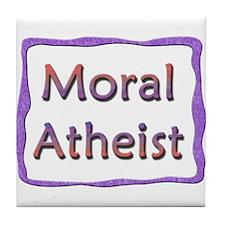 Moral Atheist Tile Coaster