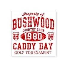 """Caddyshack Bushwood Caddy D Square Sticker 3"""" x 3"""""""