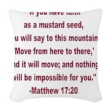 Faith as a Mustard Seed Woven Throw Pillow