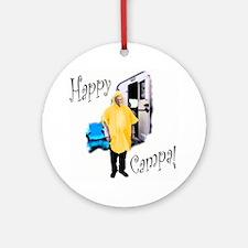 Happy Campa! Round Ornament