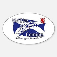 Well be Coming large wall peel Sticker (Oval)