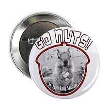 "rally-squirrel-02_go-nuts_02 2.25"" Button"