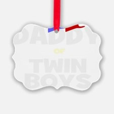 Daddy of twins Ornament