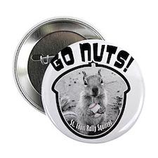 "rally-squirrel-02_go-nuts_05 2.25"" Button"