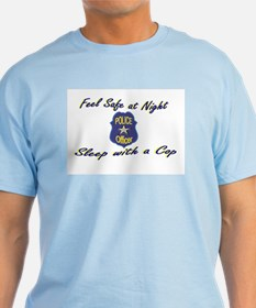 Feel Safe at Night, Sleep wit T-Shirt