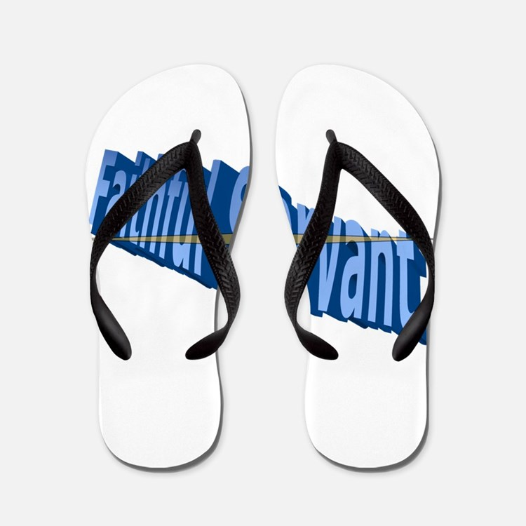 Faithful Servant Flip Flops