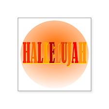 "Hallelujah Circle Square Sticker 3"" x 3"""