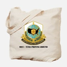 MICC---YUMA-PROVING-GROUNDwtext Tote Bag
