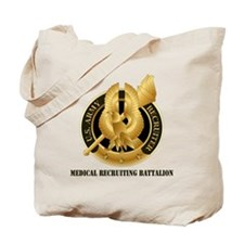 DUI - Medical Recruiting Battalion with T Tote Bag