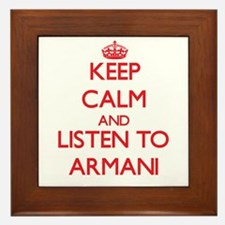 Keep Calm and listen to Armani Framed Tile