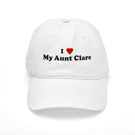 I Love My Aunt Clare Cap