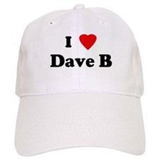 I Love Dave B Baseball Cap