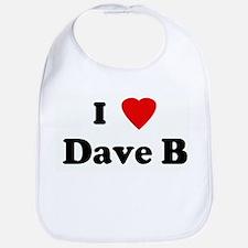 I Love Dave B Bib