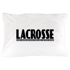 Lacrosse Beating People Pillow Case
