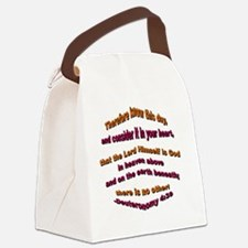 The Lord is God Canvas Lunch Bag