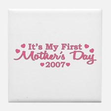 It's My First Mother's Day Tile Coaster