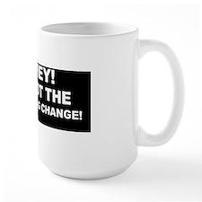 anti obama I got the wrong change d BUT Mug