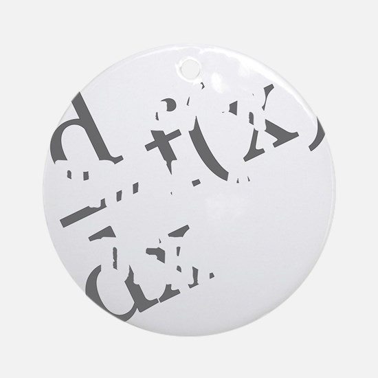 Drink-and-derive-3d-whiteLetters co Round Ornament